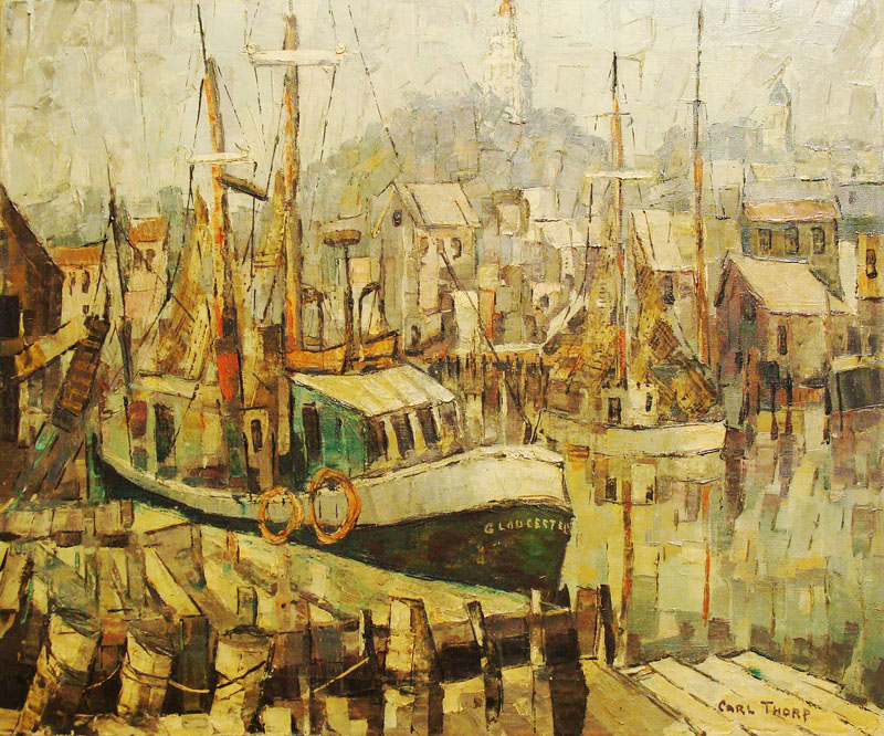 Carl Thorp Gloucester from Italian Docks 20x24 Oil on Canvas